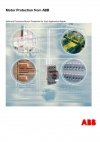 Motor Protection from ABB Safe and Economic Motor Protection for Your Application Needs