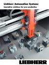 Liebherr Automation Systems Innovative solutions for your production